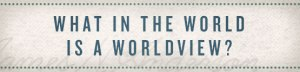 worldview_blog01